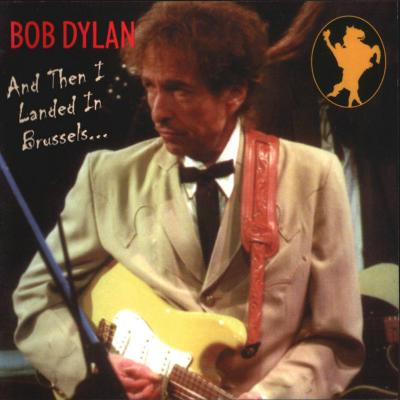 Bob Dylan in Brussels 2002 - Bootlegcover