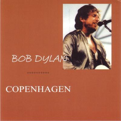 Bob Dylan in Copenhagen 1987 - Bootlegcover