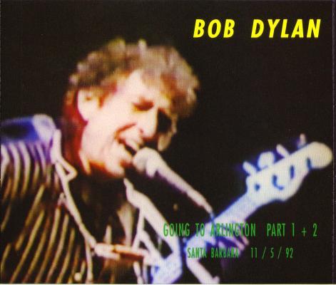 Bob Dylan in Santa Barbara 1992 - Bootlegcover