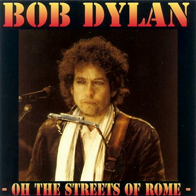 Bob Dylan in Rom 1984 - Bootlegcover