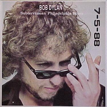 Bob Dylan in Philadelphia 1987 - Bootlegcover